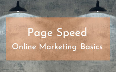 Der PageSpeed | Online-Marketing-Basics kurz erklärt